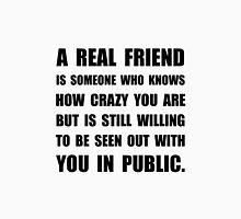 Real Friend Crazy Unisex T-Shirt