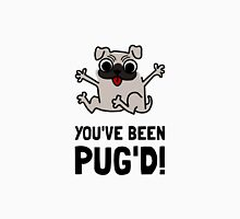 You Have Been Pug Dog Unisex T-Shirt