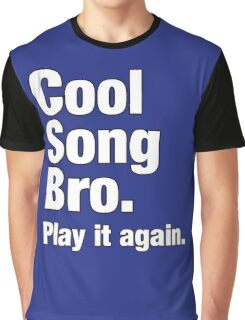 Cool Song Bro White Graphic T-Shirt
