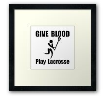 Lacrosse Give Blood Framed Print