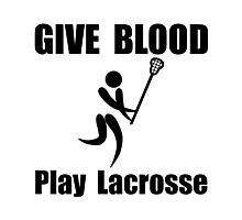 Lacrosse Give Blood Photographic Print