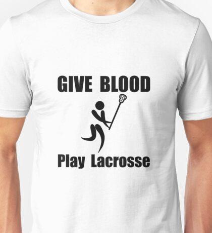Lacrosse Give Blood Unisex T-Shirt
