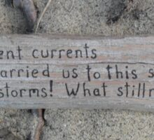 Driftwood haiku Sticker