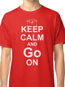 KEEP CALM AND Go ON - White on Red Design for Go Programmers Classic T-Shirt