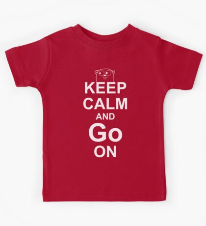 KEEP CALM AND Go ON - White on Red Design for Go Programmers Kids Tee