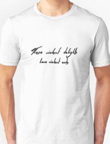 These Violent Delights Have Violent Ends - Halsey Tattoo Unisex T-Shirt