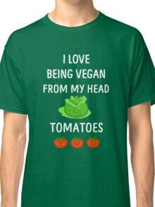 I Love Being Vegan Funny Veganism Classic T-Shirt