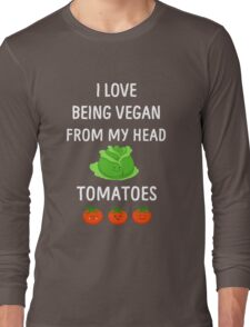 I Love Being Vegan Funny Veganism Long Sleeve T-Shirt