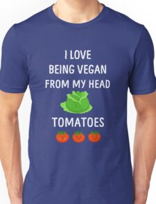 I Love Being Vegan Funny Veganism Unisex T-Shirt