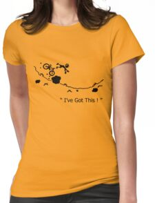 "Cycling Crash, Mountain Bike "" I've Got This ! "" Cartoon Womens Fitted T-Shirt"