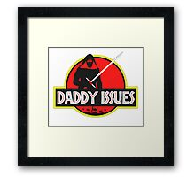 Daddy Issues Framed Print