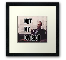 Not My Division Framed Print