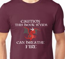 Caution I am a BOOK WYRM Unisex T-Shirt