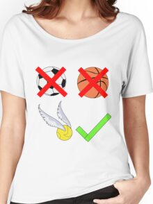 Quidditch Over Everything Women's Relaxed Fit T-Shirt