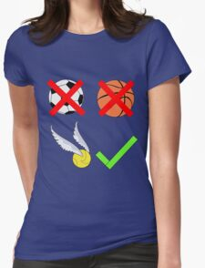 Quidditch Over Everything Womens Fitted T-Shirt