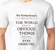 Nobody Ever Observes Unisex T-Shirt