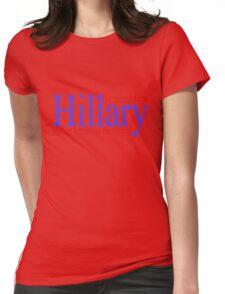 Hillary making femininity presidential  Womens Fitted T-Shirt