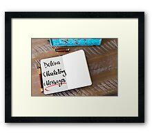Deliver Marketing Messages Framed Print