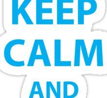 Keep Calm and Dance Marathon Sticker Sticker