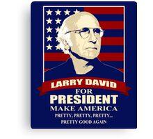 Larry David for President Canvas Print