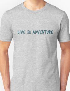 Live the Adventure - GREEN Unisex T-Shirt