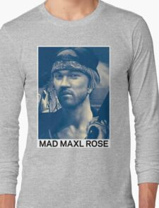 Mad Maxl Rose (Limited Edition) Long Sleeve T-Shirt