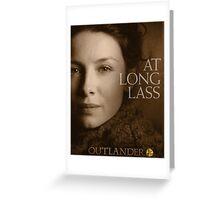 Outlander/At Long Lass Greeting Card