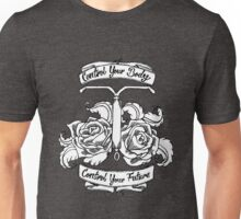 Control Your Body~IUD Unisex T-Shirt