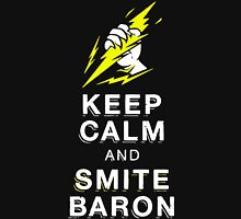 Keep Calm And Smite Baron Unisex T-Shirt
