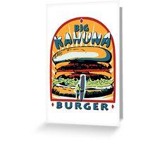 Big Kahuna Burger Fiction Greeting Card