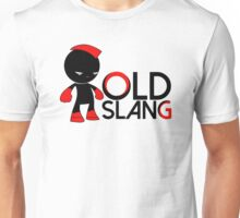 Old Slang Unisex T-Shirt