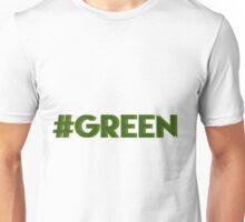 #green Unisex T-Shirt
