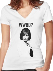 WWBD: What would Barbra Do? Women's Fitted V-Neck T-Shirt