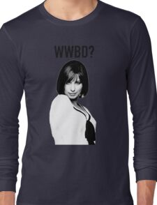 WWBD: What would Barbra Do? Long Sleeve T-Shirt