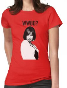 WWBD: What would Barbra Do? Womens Fitted T-Shirt