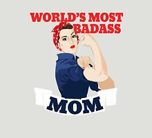 World's Most Badass MOM Unisex T-Shirt