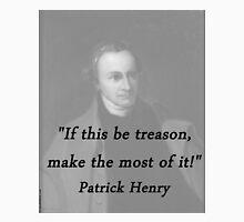 Henry - If This Be Treason Unisex T-Shirt