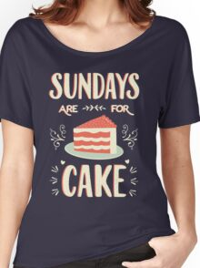Sundays Are For Cake Women's Relaxed Fit T-Shirt