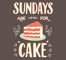 Sundays Are For Cake Unisex T-Shirt