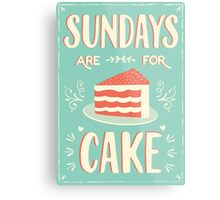 Sundays Are For Cake Metal Print