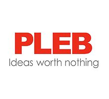 PLEB Ideas Worth Nothing by NENUDJUS