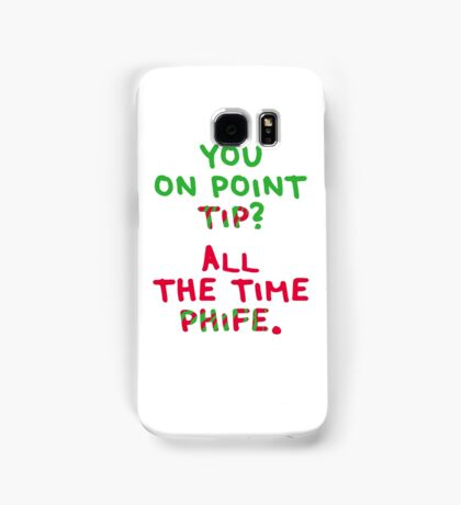 All The Time Phife Samsung Galaxy Case/Skin