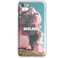 Badlands Part One! iPhone Case/Skin