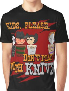 Don't Play With Knives Graphic T-Shirt