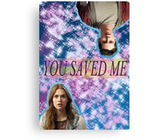 You Saved Me [Stydia] Canvas Print