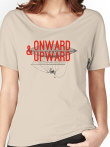 Onward And Upward Women's Relaxed Fit T-Shirt