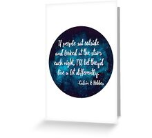 If people sat outside & looked at the stars - Blue Greeting Card