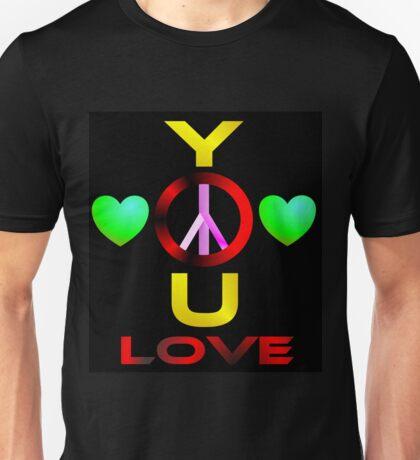 YOU LOVE Unisex T-Shirt