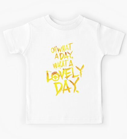 Mad Max Fury Road What A Lovely Day!  Kids Tee
