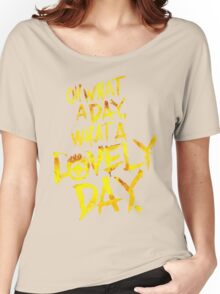 Mad Max Fury Road What A Lovely Day!  Women's Relaxed Fit T-Shirt